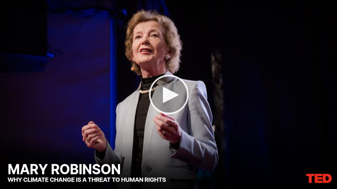 Mary Robinson: Why Climate Change Is a Threat to Human Rights