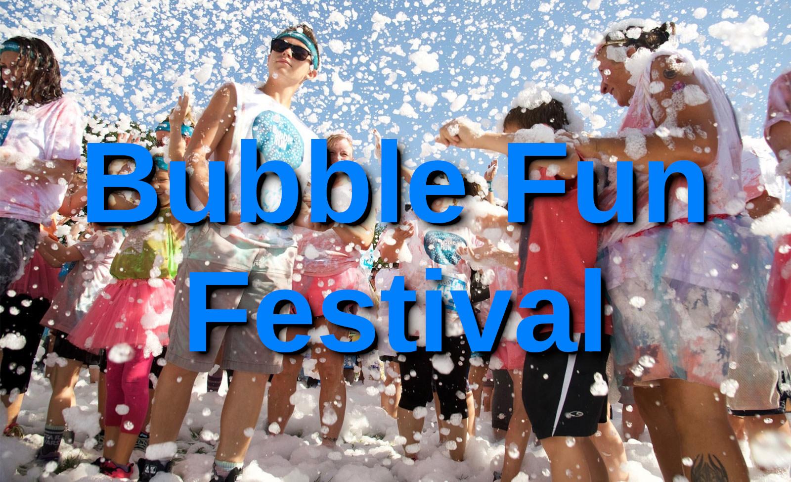 Proposer Bubble Fun Festival le 21 Décembre 2020 – êtes-vous PRÊT?
