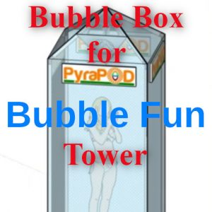 Bubble Box for Bubble Tower Fun